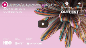 Films to watch at the upcoming OUTFEST 2019 (July 18-28)